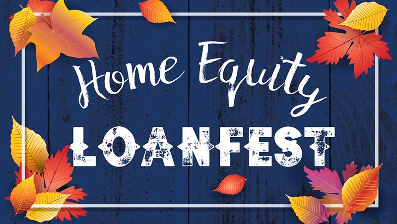 Home Equity Loan Fest