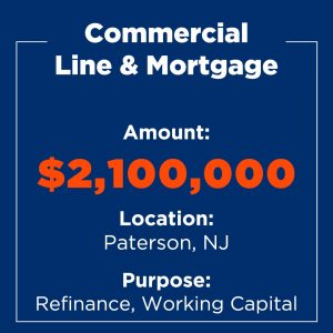 Recent Financings Commercial Line and Mortgage