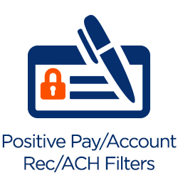 Positive Pay/Account Rec/ACH Filters